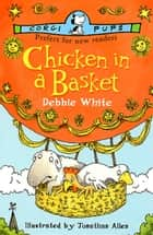 Chicken In A Basket ebook by Debbie White