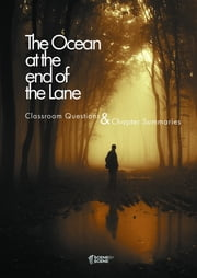 The Ocean at the End of the Lane Classroom Questions ebook by Amy Farrell
