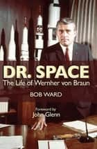 Dr. Space ebook by Bob Ward