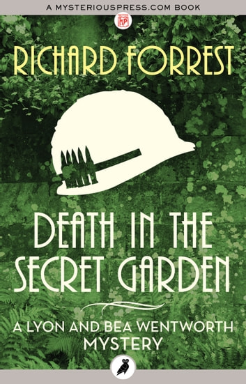 Death in the Secret Garden ebook by Richard Forrest