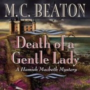 Death of a Gentle Lady audiobook by M. C. Beaton