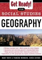 Get Ready! for Social Studies : Geography ebook by Nancy White, Francine Weinberg