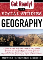 Get Ready! for Social Studies : Geography - Geography ebook by Nancy White,Francine Weinberg