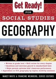 Get Ready! for Social Studies - Geography ebook by Nancy White,Francine Weinberg