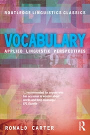 Vocabulary - Applied Linguistic Perspectives ebook by Ronald Carter