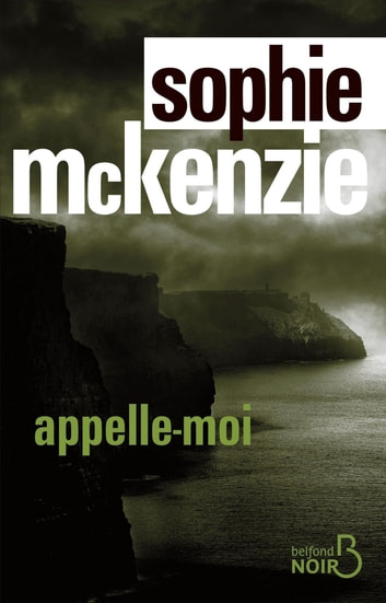 Appelle-moi ebook by Sophie MCKENZIE