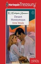Desert Honeymoon ebook by Anne Weale