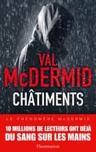 Châtiments ebook by Val McDermid, Perrine Chambon, Arnaud Baignot
