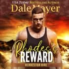 Rhode's Reward - Book 4: Heroes For Hire audiobook by