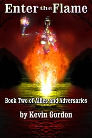 Enter the Flame ebook by Kevin Gordon