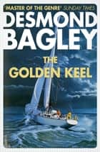 The Golden Keel ebook by