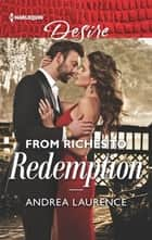 From Riches to Redemption ebook by Andrea Laurence