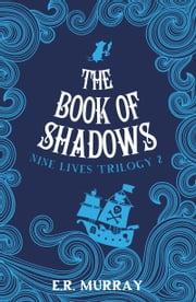 The Book of Shadows ebook by Elizabeth  Rose Murray