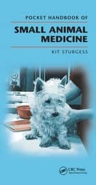 Pocket Handbook of Small Animal Medicine ebook by Kit Sturgess