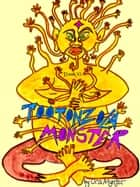 Tootonzola Monster Book VI ebook by Ora Munter