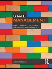 State Management - An Enquiry into Models of Public Administration & Management ebook by Jan-Erik Lane