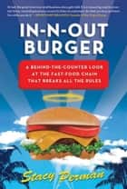 In-N-Out Burger ebook by Stacy Perman