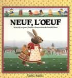 Neuf, l'oeuf ebook by Jacques Chessex, Danièle Bour