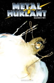 Metal Hurlant Collection #1 ebook by Various
