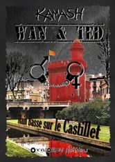 Wan & Ted - Main Basse sur le Castillet ebook by Kamash