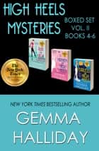 High Heels Mysteries Boxed Set Vol. II (Books 4-6) ebook by