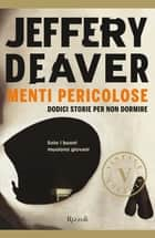 Menti pericolose VINTAGE ebook by Jeffery Deaver