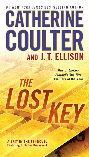 The Lost Key ebook by Catherine Coulter,J. T. Ellison