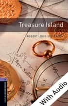 Treasure Island - With Audio Level 4 Oxford Bookworms Library ebook by Robert Louis Stevenson