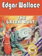 The Green Rust ebook by Edgar Wallace