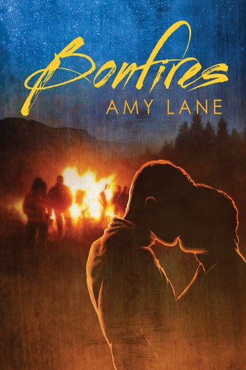 Bonfires ebook by Amy Lane