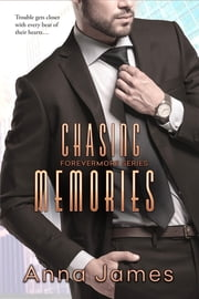 Chasing Memories ebook by Anna James