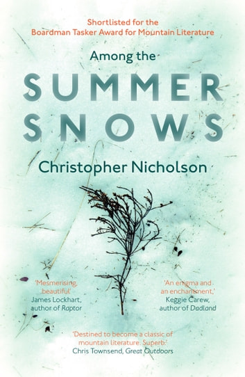 Among The Summer Snows ebook by Christopher Nicholson