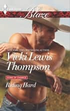 Riding Hard ebook by Vicki Lewis Thompson