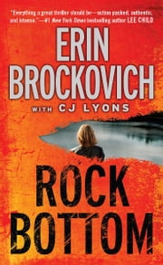 Rock Bottom ebook by Erin Brockovich,CJ Lyons