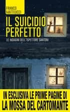 Il suicidio perfetto ebook by Franco Matteucci