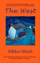 The West - Stories from Ireland ebook by Eddie Stack