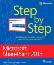 Microsoft SharePoint 2013 Step by Step ebook by Olga Londer,Penelope Coventry