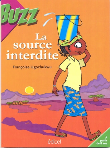 La source interdite ebook by Françoise Ugochukwu