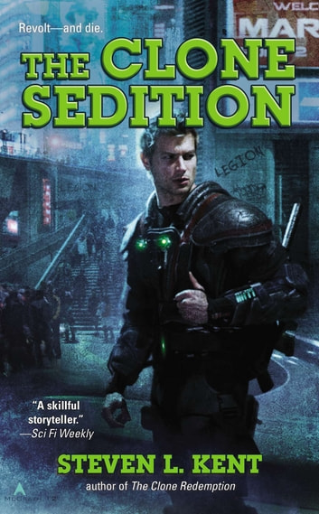 The Clone Sedition ebook by Steven L. Kent