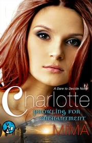 Charlotte - Prowling for Enchantment ebook by Mima