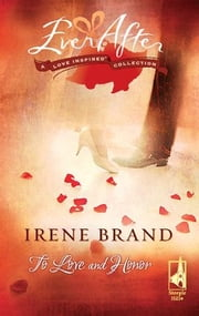 To Love and Honor ebook by Irene Brand