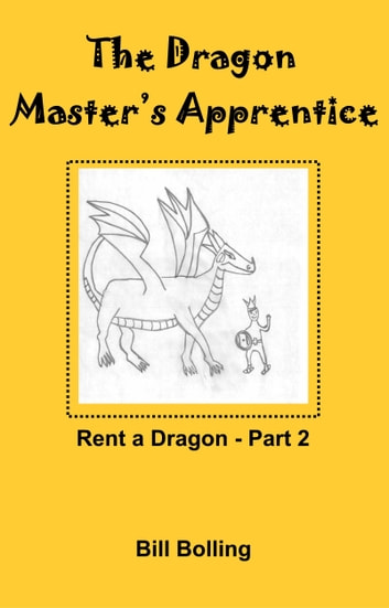 Rent-A-Dragon Part 2 ebook by Bill Bolling