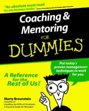 Coaching and Mentoring For Dummies ebook by Marty Brounstein
