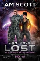 Lightwave: Lost ebook by