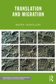 Translation and Migration ebook by Moira Inghilleri