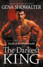 The Darkest King ebook by GENA SHOWALTER
