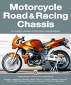 Motorcycle Road & Racing Chassis ebook by Keith Noakes