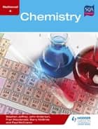 National 4 Chemistry ebook by Stephen Jeffrey, Barry McBride, Fran Macdonald,...