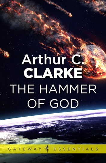 The Hammer of God ebook by Sir Arthur C. Clarke