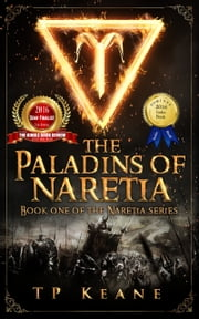 The Paladins of Naretia ebook by TP Keane